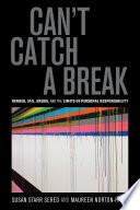 Can t Catch a Break