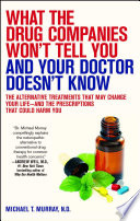 What The Drug Companies Won T Tell You And Your Doctor Doesn T Know book