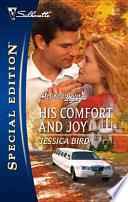 His Comfort and Joy