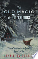 The Old Magic of Christmas