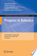 Progress in Robotics
