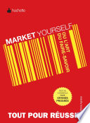 Market yourself ou l art du faire savoir