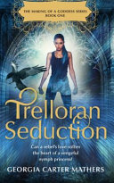 Trelloran Seduction