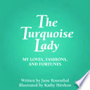 The Turquoise Lady