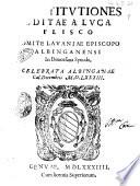 Constitutiones editae a Luca Flisco comite Lauaniae episcopo Albinganensi in dioecesana synodo, celebrata Albinganae Cal. Decembris 1583