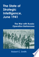 The State Of Strategic Intelligence June 1941