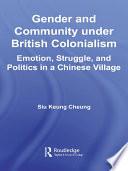 Gender and Community Under British Colonialism