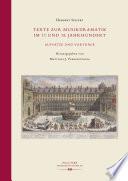 Texte zur Musikdramatik im 17. und 18. Jahrhundert