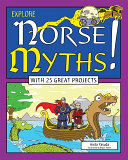 Explore Norse Myths! : introduction to viking culture, history,...