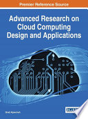 Advanced Research on Cloud Computing Design and Applications