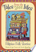 Tales from the 7 000 Isles  Filipino Folk Stories