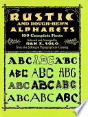 Rustic and Rough hewn Alphabets