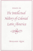 Essays in the Intellectual History of Colonial Latin America