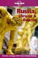 Russia  Ukraine   Belarus