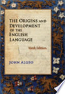 The Origins And Development Of The English Language : of presentation, the sixth edition of the best-selling...