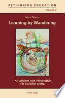 Learning By Wandering