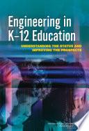Engineering in K-12 Education