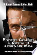 Preparing Your Heart To Survive A Dangerous World