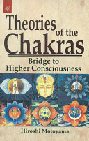 Theories Of The Chakras
