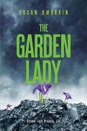 The Garden Lady