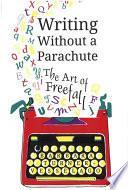 Writing Without a Parachute Book PDF