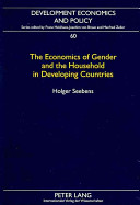The Economics of Gender and the Household in Developing Countries