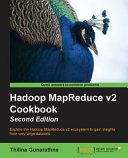 Hadoop Mapreduce V2 Cookbook Second Edition