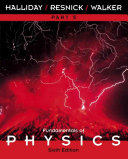 Fundamentals of Physics  Part 5  Chapters 39   45