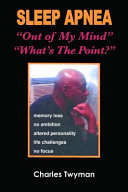 Sleep Apnea Out Of My Mind Whats The Point 2nd Edition