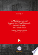 A Multidimensional Approach To Post Traumatic Stress Disorder