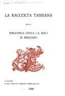 La raccolta Tassiana della Biblioteca Civica A  Mai di Bergamo