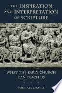 The Inspiration and Interpretation of Scripture