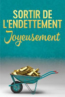Getting Out of Debt Joyfully - French