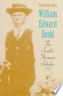 William Edward Dodd Become One Of The Early Twentieth Century S