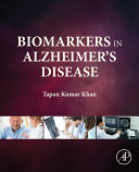 Biomarkers In Alzheimer's Disease : modalities of alzheimer's disease biomarkers, including neuroimaging,...