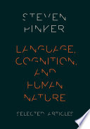 Language Cognition And Human Nature book