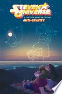 Steven Universe Vol  2 OGN  Anti Gravity
