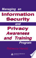 Managing An Information Security And Privacy Awareness And Training Program