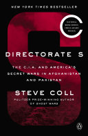 Directorate S Bestselling Author Steve Coll Tells For The First