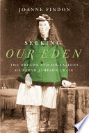 Seeking Our Eden