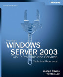 Microsoft Windows Server 2003 TCP IP Protocols and Services