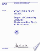 Consumer Price Index impact of commodity analysts  decisionmaking needs to be assessed