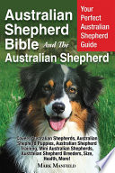 Australian Shepherd Bible And the Australian Shepherd