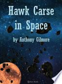 Hawk Carse in Space