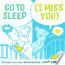 Go to Sleep  I Miss You  Book PDF