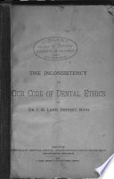 The Inconsistency of Our Code of Dental Ethics