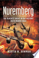 Nuremberg  The Blackest Night in RAF History