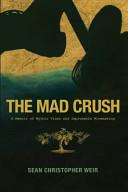 The Mad Crush