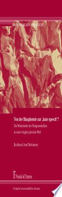 """Von der Blasphemie zur """"hate speech""""?"""