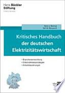 Kritisches Handbuch der deutschen Elektrizitätswirtschaft